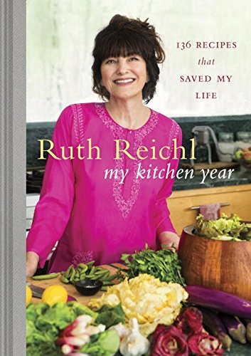 9780147529954: My Kitchen Year: 136 Recipes That Saved My Life
