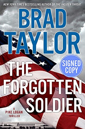 The Forgotten Soldier - Autographed Signed Copy: Brad Taylor