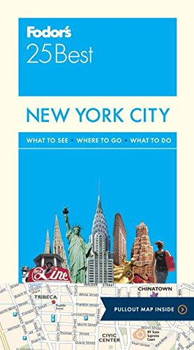 9780147546289: Fodor's New York City 25 Best (Full-color Travel Guide)