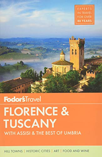 9780147546609: Fodor's Florence & Tuscany: with Assisi and the Best of Umbria (Full-color Travel Guide)