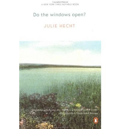 9780147712462: [ DO THE WINDOWS OPEN? ] BY Hecht, Julie ( Author ) Feb - 1998 [ Paperback ]