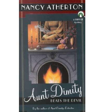 9780147716477: Aunt Dimity Beats the Devil[ AUNT DIMITY BEATS THE DEVIL ] By Atherton, Nancy ( Author )Oct-01-2001 Paperback