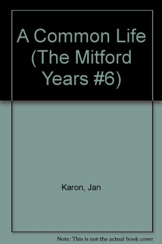 9780147716873: A Common Life (The Mitford Years #6)
