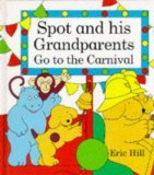9780149015677: Spot and His Grandparents Go to the Carnival: Poster