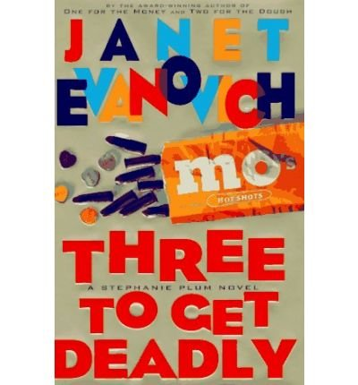 9780149016605: Three to Get Deadly