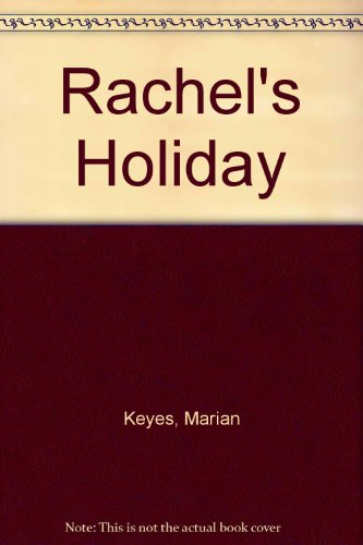 9780149016995: Rachel's Holiday