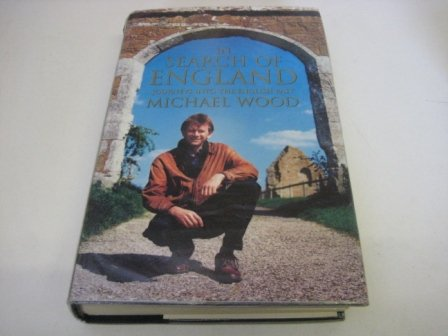 9780149024549: In Search of England - Journeys Into the English Past