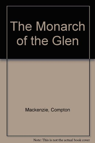 9780149026932: The Monarch of the Glen
