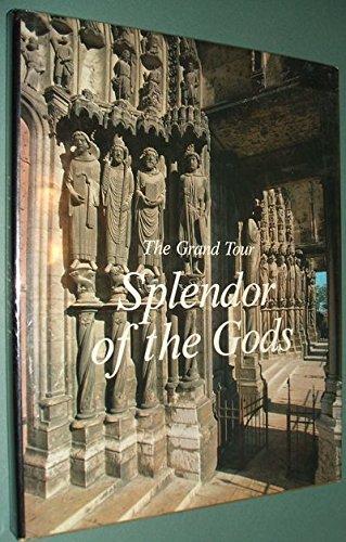 Splendor of the Gods: The Grand Tour Series: Conti, Flavio
