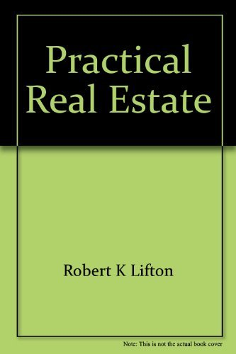 Practical real estate: Legal, tax, and business strategies (0150039727) by Lifton, Robert K
