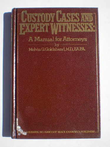 9780150039846: Custody cases and expert witnesses: A manual for attorneys