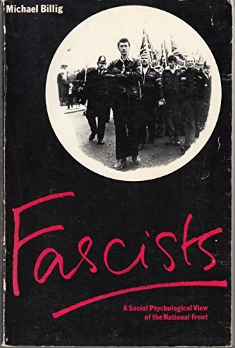 9780150040040: Fascists: Social Psychological View of the National Front