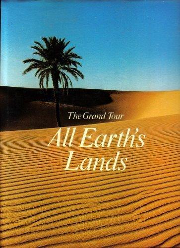 The Grand Tour : All Earth's Lands: Deitore, Rizzoli & HBJ Press [editors]
