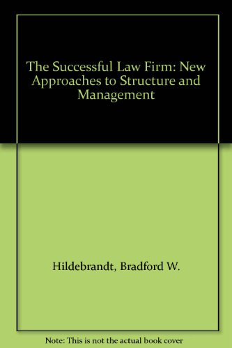 9780150042891: The Successful Law Firm: New Approaches to Structure and Management