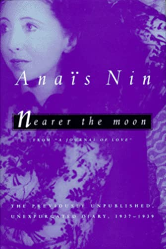 9780151000890: Nearer the Moon: Unexpurgated Diaries: Vol 4