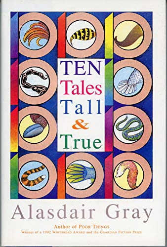 9780151000906: Ten Tales Tall & True: Social Realism, Sexual Comedy, Science Fiction, [And] Satire