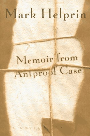 Memoir from Antproof Case (Signed First Edition): Helprin, Mark