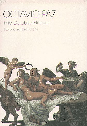 9780151001033: The Double Flame: Love and Eroticism