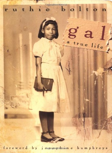 9780151001040: Gal: A True Life