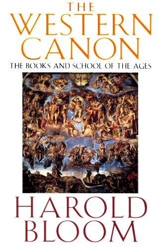 9780151001330: The Western Canon: The Books and School of The Ages [First Edition]