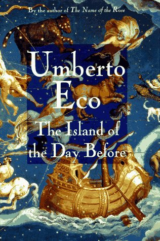 The Island of the Day Before: Eco, Umberto;Weaver, William
