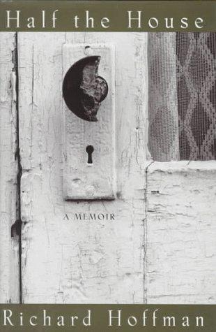 9780151001743: Half the House: A Memoir