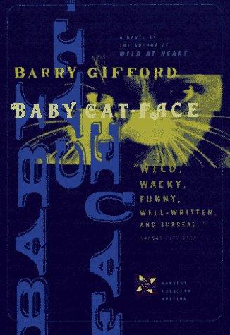 9780151001835: Baby Cat-Face: A Novel