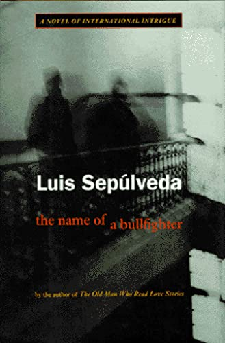9780151001934: The Name of the Bullfighter