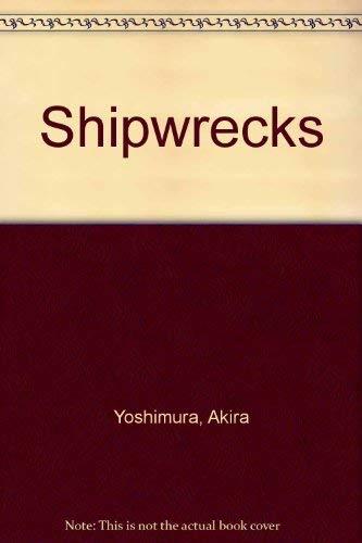 9780151001941: Shipwrecks