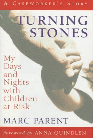 9780151002047: Turning Stones: My Days and Nights with Children at Risk