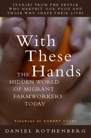 9780151002054: With These Hands: The Hidden World of Migrant Farmworkers Today