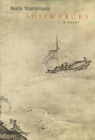 Shipwrecks (0151002118) by Akira Yoshimura