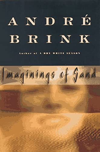 Imaginings of Sand: Brink, Andre