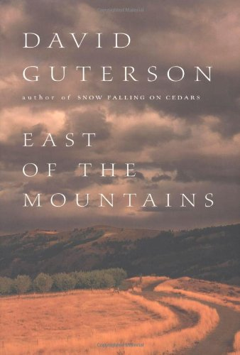 East of the Mountains (Signed First Edition): David Guterson