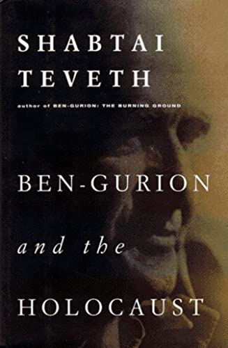 9780151002375: Ben Gurion and the Holocaust