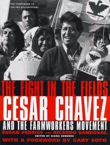 9780151002399: The Fight in the Fields: Cesar Chavez and the Farmworker's Movement