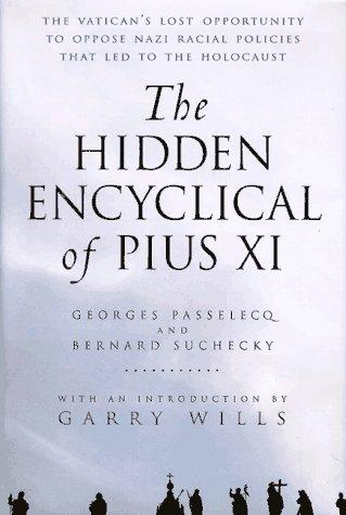 9780151002443: The Hidden Encyclical of Pius XI