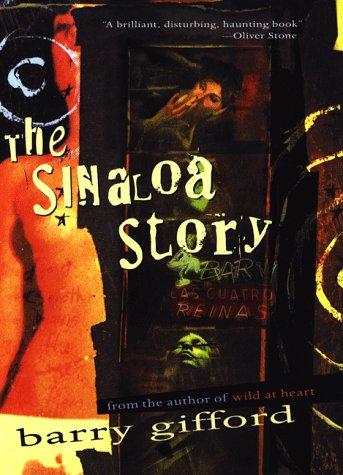 9780151002498: The Sinaloa Story