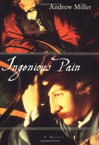 Ingenious Pain: A Novel