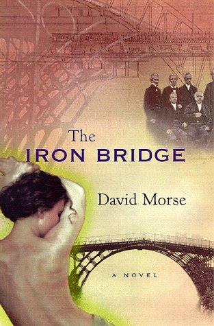 9780151002597: The Iron Bridge