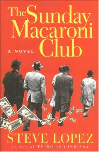 9780151002641: The Sunday Macaroni Club: A Novel