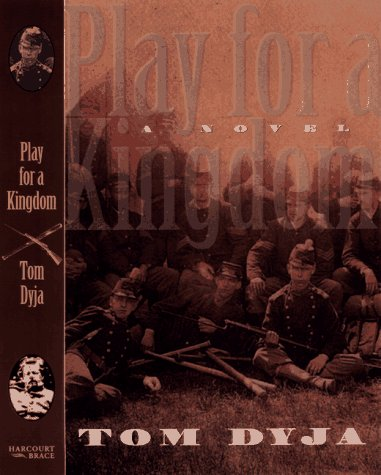 Play for a Kingdom (Signed First Edition): Thomas Dyja