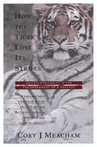9780151002795: How the Tiger Lost Its Stripes