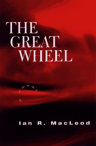 9780151002931: The Great Wheel