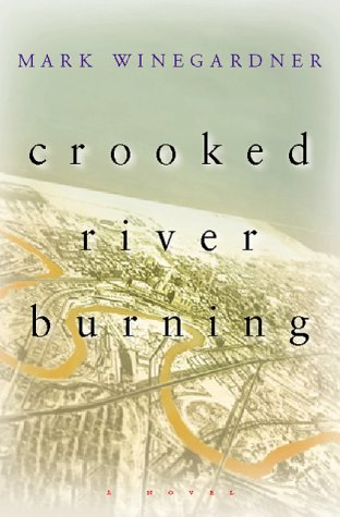 9780151002948: Crooked River Burning