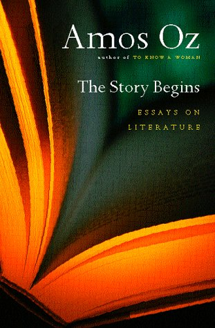 9780151002979: The Story Begins: Essays on Literature