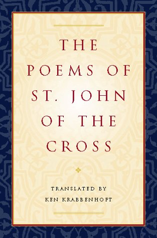 9780151003273: The Poems of St. John of the Cross: (Dual English/Spanish)