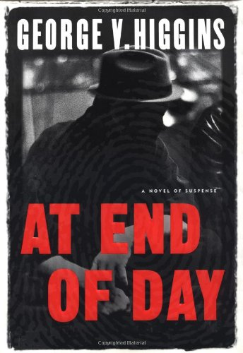 9780151003587: At End of Day: A Novel of Suspense (First Edition)