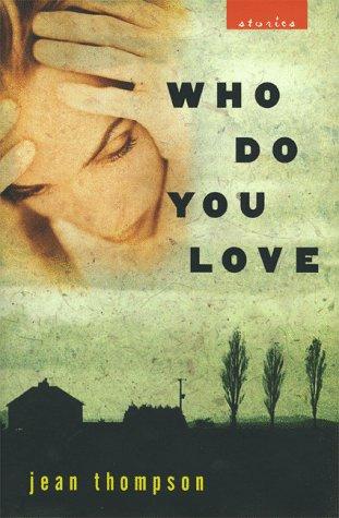 Who Do You Love: Thompson, Jean