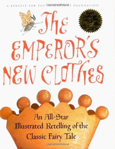 9780151004362: The Emperor's New Clothes : An All-Star Retelling of the Classic Fairy Tale (with Audio CD)